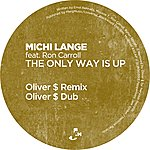 Michi Lange The Only Way Is Up (Oliver $ Remixes)