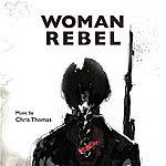 Chris Thomas Woman Rebel