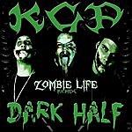 KGP Zombie Life (Remix) [Feat. Dark Half]