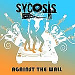 Sycosis Against The Wall