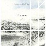 Hutch Happy Nights & Lonely Days