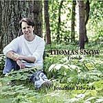Thomas Snow Friends