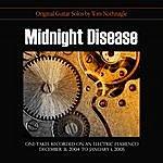 Tom Nothnagle Midnight Disease