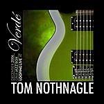 Tom Nothnagle Live At Verdé