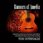 Tom Nothnagle Rumors Of Amelia