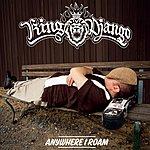 King Django Anywhere I Roam