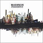 Madison Persistus
