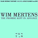 Wim Mertens The Promise Kept In Advance