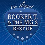 Booker T. & The MG's Best Of