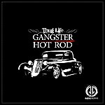 Thug Life Gangster Hot Rod