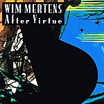 Wim Mertens After Virtue