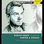 Rudolf Kempe Rudolf Kempe Conducts Bartók & Strauss