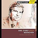 Emil Gilels Emil Gilels Plays Beethoven - Historical Recording 1980