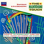 Mantovani & His Orchestra The Mantovani Touch