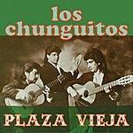Los Chunguitos Plaza Vieja