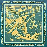 Diplo Express Yourself Remix