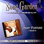 Jimmy Fortune I Believe (Performance Tracks)
