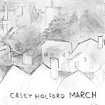 Casey Holford March [Ep]