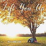 Matt Lift You Up