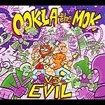 Ookla The Mok Vs. Evil