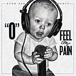 O Feel My Pain