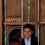 Landry The Bayou
