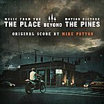 Mike Patton The Place Beyond The Pines (Derek Cianfrance's Original Motion Picture Soundtrack)