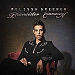 Melissa Greener Transistor Corazon