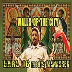 Earl 16 Walls Of The City (Earl 16 Meets Manasseh)