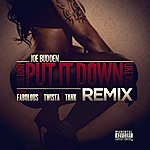 Joe Budden She Don't Put It Down (Feat. Fabolous, Twista, Tank) [Remix]