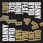 Danny Byrd Grit