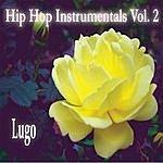 Lugo Hip Hop Instrumentals Vol. 2