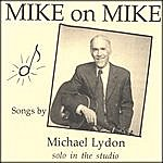 Michael Lydon Mike On Mike