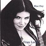 Fran Lucci Blue Day