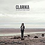 Clarika La Tournure Des Choses