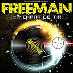 Freeman Chant De Tir, Vol. 1