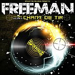 Freeman Chant De Tir, Vol. 2