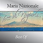 Maria Nazionale Maria Nazionale, Voce Di Napoli (Best Of)