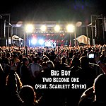 Big Boy Two Become One (Feat. Scarlett Seven) - Ep