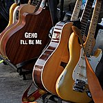 Geno I'll Be Me - Single