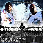 K-Deala East St. Louis Is A Grave - Ep