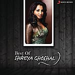 Shreya Ghoshal Best Of Shreya Ghoshal