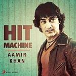 Anu Malik Aamir Khan: Hit Machine