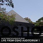 Music From The World Of Osho Live From Osho Auditorium 1