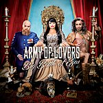 Army Of Lovers Big Battle Of Egos