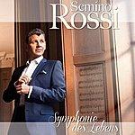 Semino Rossi Symphonie Des Lebens