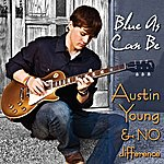 Austin Young Blue As Can Be