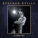 Stephen Stills Carry On