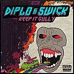 Diplo Keep It Gully