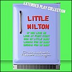 Little Milton Little Milton: The Extended Play Collection